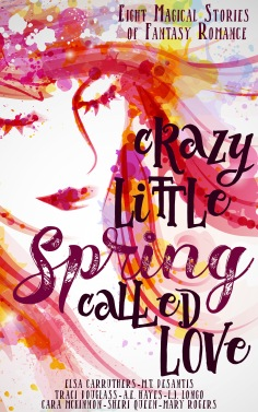 Crazy Little Spring Called Love
